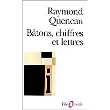 Bâtons, Chiffres et Lettres