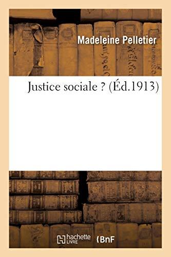 Justice sociale ?