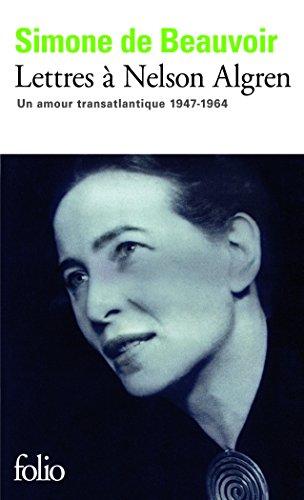Lettres à Nelson Algren: Un amour transatlantique (1947-1964) (Folio) por Simone de Beauvoir