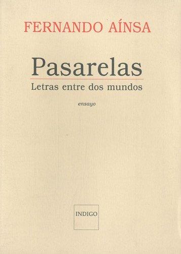 PASARELAS LAS LETRAS ENTRE DOS MUNDOS