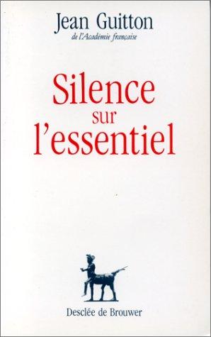 Silence sur l'essentiel