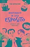 Bentornati in casa Esposito. Un nuovo anno tragicomico