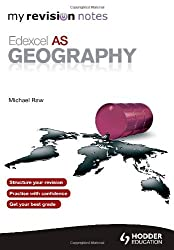 My Revision Notes: Edexcel AS Geography (MRN)