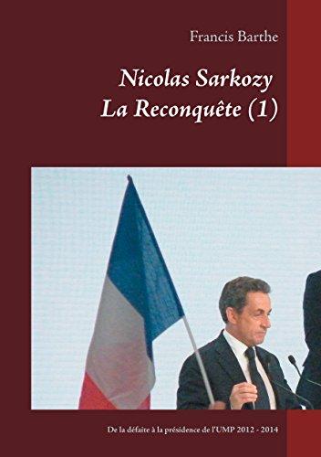 Nicolas Sarkozy           La Reconquête...