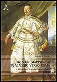 1615, un giapponese in viaggio verso Roma. Il resoconto di Hasekura Rokuemon
