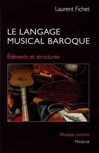 Le langage musical baroque : Eléments et structures