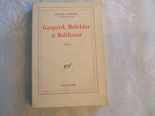 Gaspard Melchior Balthazar [Pdf/ePub] eBook