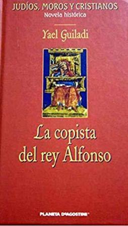 La Copista Del Rey Alfonso