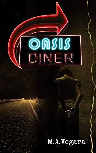 Oasis Diner eBook: M.A. Vegara: Amazon.es: Tienda Kindle