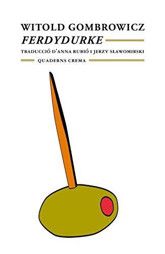 Ferdydurke (Biblioteca Mínima) por Witold Gombrowicz