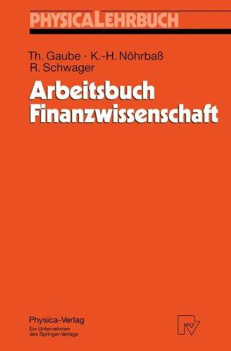 Arbeitsbuch Finanzwissenschaft (Physica-Lehrbuch)