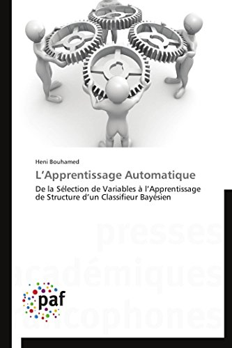 L apprentissage automatique par Heni Bouhamed