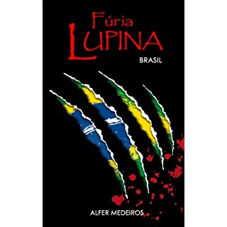 Fúria Lupina - Brasil (Portuguese Edition)