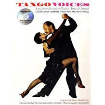 Tango Voices Songs From The Soul Of Buenos Aires And Beyond (Paperba: Noten, CD für Singstimme (Book & CD)