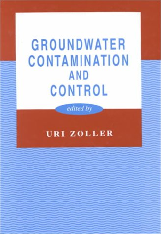 Groundwater Contamination and Control (Environmental Science & Pollution)