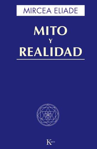 Mito Y Realidad (Sabiduría perenne)