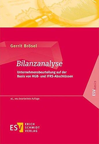 Bilanzanalyse: Unternehmensbeurteilung auf der Basis von HGB- und IFRS-Abschlüssen (ESVbasics)