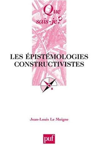 Le Moigne Jean Louis - Les épistémologies