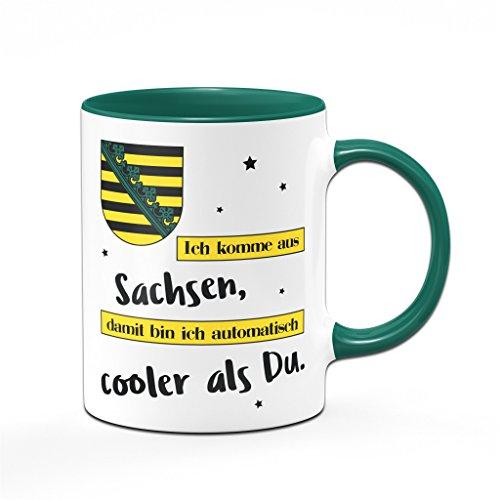 Tasse Ich komme aus Sachsen, damit bin ich automatisch cooler als Du - Kaffeetasse für Sachsen - Ossis