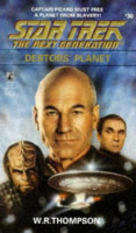 Cover of Debtor's Planet (Star Trek: The Next Generation 30)