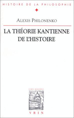 La thorie kantienne de l'histoire