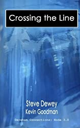 Crossing the Line (Dereham Connections) by Steve Dewey (2016-04-04)