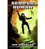 [Semper Human] [by: Ian Douglas]