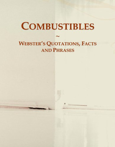 combustibles-websters-quotations-facts-and-phrases