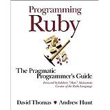 Programming Ruby: A Pragmatic Programmer's Guide by David Thomas (2000-12-15)