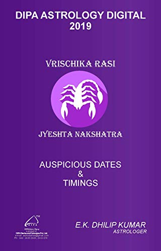 Jyeshta Nakshatra - Vrischika Rasi: 2019 Auspicious Dates and