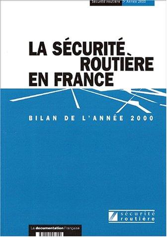 La sécurité routière en France : Bilan de l'année 2000 par ONISR
