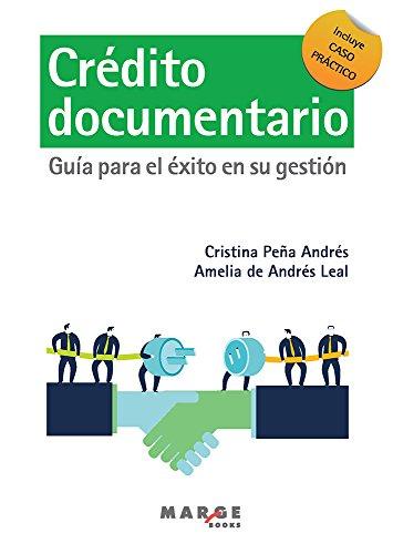 Crédito documentario: Guía para el éxito en su gestión por Cristina Peña Andrés