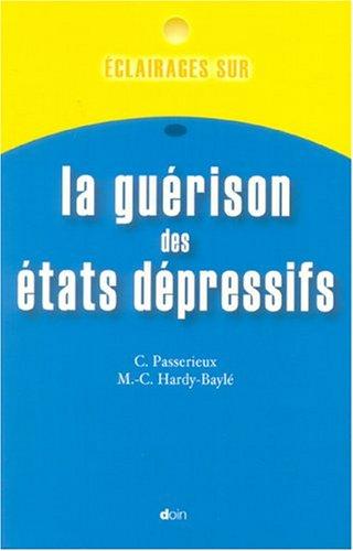 La guérison des états dépressifs par DOUIN