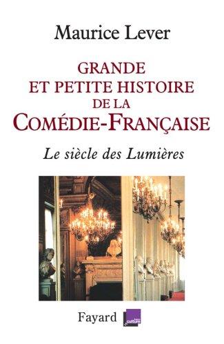 grande-et-petite-histoire-de-la-comdie-franaise-le-sicle-des-lumires-1680-1799
