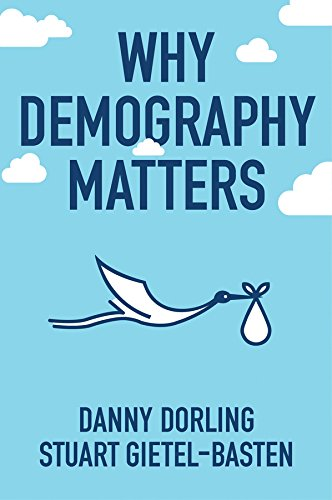Why Demography Matters por Danny Dorling
