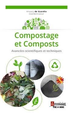 Compostage et composts : Avancées scientifiques et techniques par Collectif