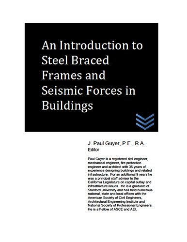 Structural Steel Frame (An Introduction to Steel Braced Frames and Seismic Forces in Buildings (English Edition))