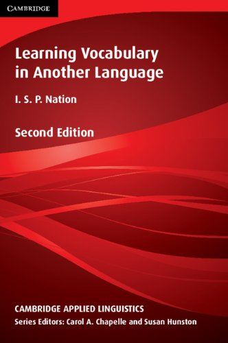 Learning Vocabulary in Another Language Second Edition (Cambridge Applied Linguistics)