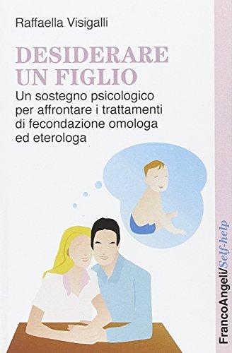 desiderare-un-figlio-un-sostegno-psicologico-per-affrontare-i-trattamenti-di-fecondazione-omologa-ed