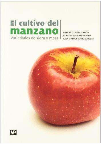 Descargar Libro El cultivo del manzano de MANUEL COQUE FUERTES