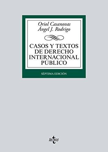 Casos y textos de derecho internacional público