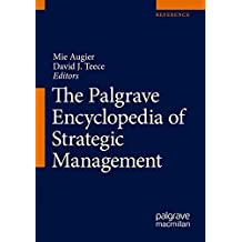 The Palgrave Encyclopedia of Strategic Management + Ereference