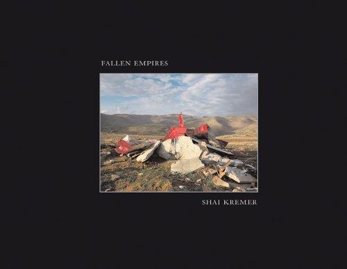 Shai Kremer - Fallen Empires by Anne Wilkes Tucker (2011-07-15)