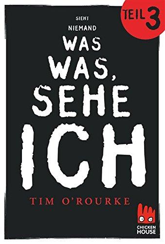 Buchseite und Rezensionen zu 'Ich sehe was, was niemand sieht - Teil 3' von Tim O'Rourke