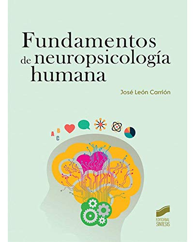 Fundamentos de neuropsicología humana