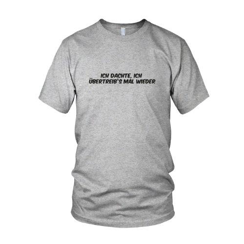 Ich übertreib's mal wieder - Herren T-Shirt Grau Meliert