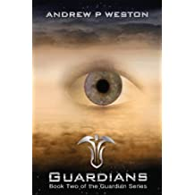 Guardians: Volume 2 (Guardian Series) by Andrew P. Weston (2013-11-01)