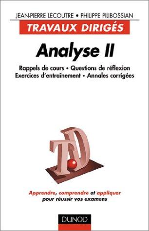 Analyse 2. Travaux dirigés par Jean-Pierre Lecoutre, Philippe Pilibossian