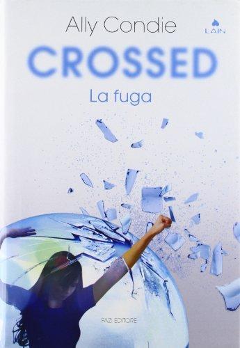 crossed-la-fuga