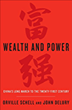 Wealth and Power: China's Long March to the Twenty-first Century (English Edition)